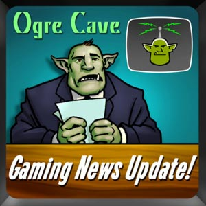 Gaming News Update